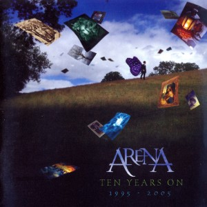 Arena - Ten Years On (1995-2005) - Front
